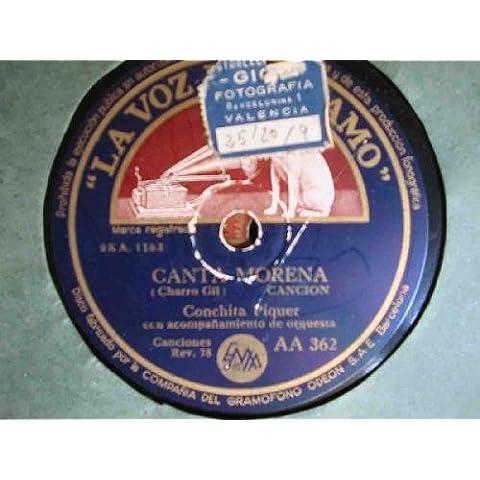 Antiguo Disco Pizarra - Old Slate Disc : CONCHITA PIQUER : Canta Morena; La guapa, guapa
