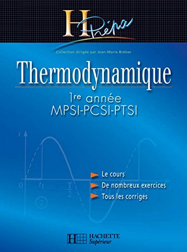 Thermodynamique MPSI-PCSI-PTSI 1re année - édition 2003 (H Prépa Physique)