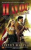 The Havoc Machine: A Novel of the Clockwork Empire