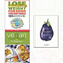 flexible vegetarian[hardcover], vegan cookbook for beginners and lose weight for good: the diet bible 3 books collection set - new vegan diet essential recipes,101 lasting weight loss ideas for succes