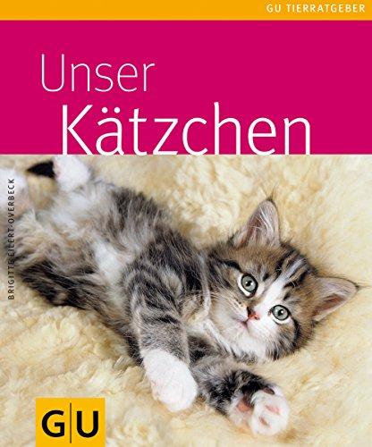 Kätzchen, Unser