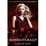 Supernaturally: 02 (Paranormalcy, 2)