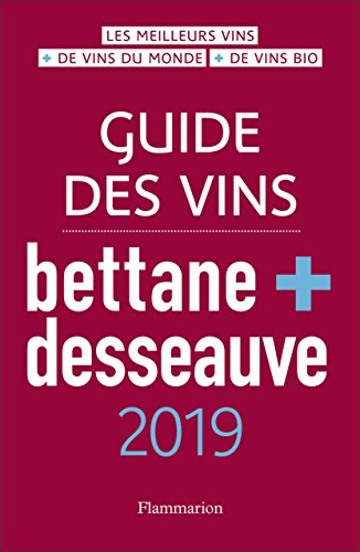 Guide des vins Bettane + Desseauve 2019 par Michel Bettane