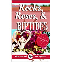 ROCKS, ROSES, and RIPTIDES: A Ravenwood Cove Cozy Mystery (English Edition)