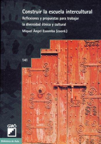 Constuir La Escuela Intercultural: 141 (Biblioteca De Aula)