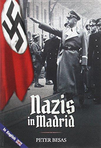 Nazis in Madrid por Peter Besas