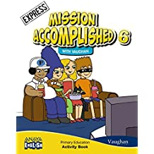 Mission Accomplished 6. Express. Activity Book. (Anaya English) - 9788467881615
