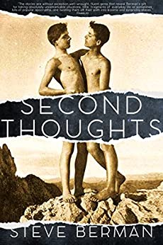 Second Thoughts: More Queer and Weird Stories by [Berman, Steve]