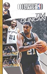 Greatest Stars of the NBA: Tim Duncan (Greatest Stars of the NBA 2004)