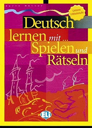 Deutsch lernen mit... Spielen und Rätseln
