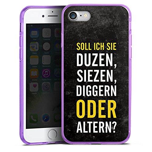 Apple iPhone 7 Silikon Hülle Case Schutzhülle Humor Lustig Sprüche Silikon Colour Case lila