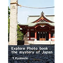 Explore Photo book the mystery of Japan (English Edition)