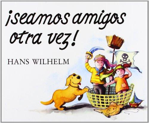 Seamos amigos otra vez por Hans Wilhelm