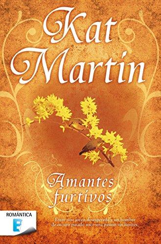 Amantes furtivos por Kat Martin