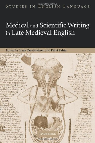 Medical and Scientific Writing in Late Medieval English (Studies in English Language)