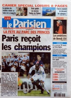 PARISIEN (LE) du 16/04/2006 - LA PASSION DES MODELES REDUITS AU SALON DE LA MAQUETTE - VISITE GUIDEE DU NOUVEAU THEATRE DE L'ODEON - C'EST LE MOMENT DE DECOUVRIR LES CALANQUES ! - LA FETE AU PARC DES PRINCES - PARIS RECOIT LES CHAMPIONS - PSG-LYON - PAQUES - LES AMBITIONS DE BENOIT XVI - HOMMAGE - IL Y A UN AN, 25 MORTS AU PARIS-OPERA - OUTREAU - LES SIX CONDAMNES FONT APPEL.