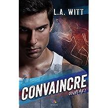 Convaincre: Cover Me, T2