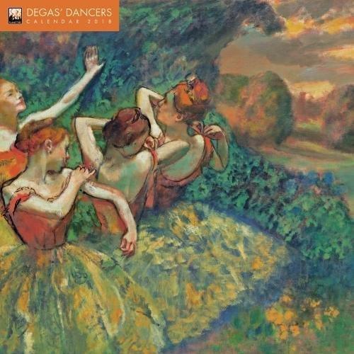 Degas' Dancers 2018 Calendar