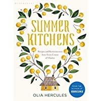 Summer Kitchens  The perfect summer cookbook