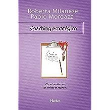 Coaching estratégico: Como transformar los limites en recursos (Problem Solving)
