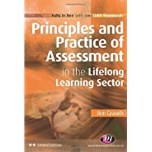 Principles and Practice of Assessment in the Lifelong Learning Sector (Lifelong Learning Sector Series) 2nd (second) Edition by Gravells, Ann published by Learning Matters (2011)