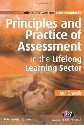 Principles and Practice of Assessment in the Lifelong Learning Sector (Lifelong Learning Sector Series) 2nd (second) Edition by Gravells, Ann published by Learning Matters (2011) (Serie Sector)