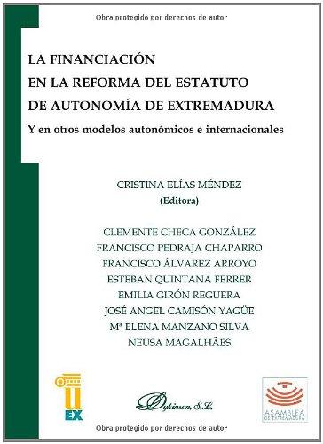 La Financiación En La Reforma Del Estatuto De Autonomía De Extremadura