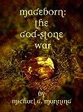 The God-Stone War (Mageborn Book 4) (English Edition)