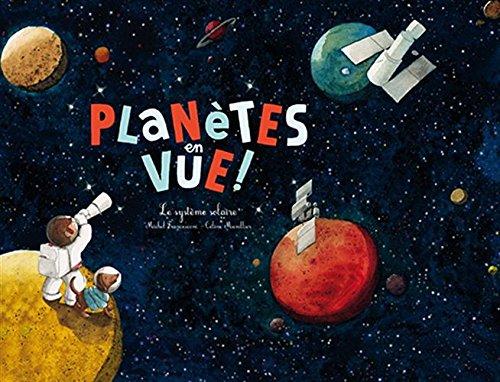 Ohé la Science - Planètes en vue ! par Michel Francesconi
