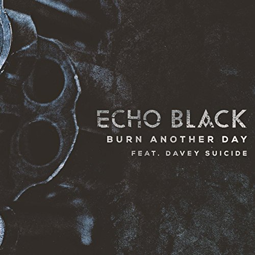 Burn Another Day (feat. Davey Suicide) [Explicit]