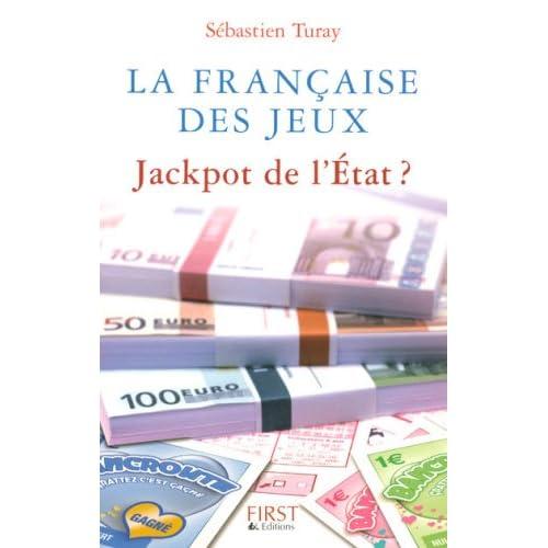La Française des Jeux : jackpot de l'Etat ?