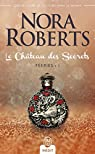 Féeries, tome 1 : Le château des secrets par Roberts
