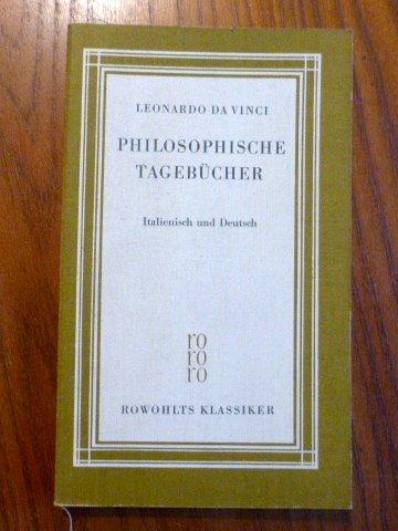 Philosophische Tagebücher, italienisch/deutsch, Mit einem Essay Zum Verständnis der Texte und einer Bibliographie von Giuseppe Zamboni,