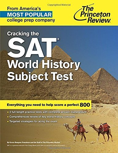 Cracking the SAT World History Subject Test (College Test Preparation) by Princeton Review (2014-12-09)