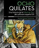 Image de Ocho Quilates: Una historia de la Edad de Oro del software español (1987-1992)