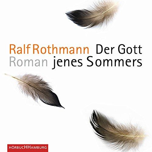 Buchseite und Rezensionen zu 'Der Gott jenes Sommers' von Ralf Rothmann