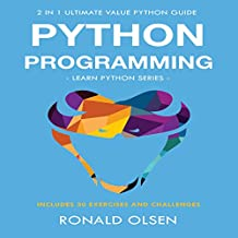 Python Programming: 2-in-1 Ultimate Value Python Guide: Learn Python Series