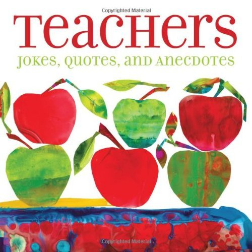 By Andrews McMeel Publishing Teachers: Jokes, Quotes, and Anecdotes [Paperback]