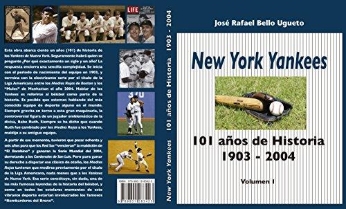 New York Yankees - 101 años de Historia