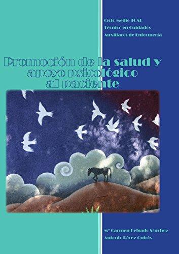 Promoción de la salud y apoyo psicológico al paciente por Mª Carmen Delgado Sánchez