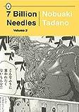 7 Billion Needles, Volume 2 (7 Billion Needles Series)