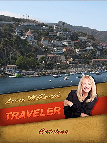 Laura McKenzie's Traveler - Catalina [OV] - Avalon, Santa Catalina Island