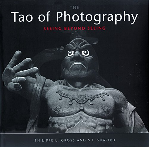 Tao of Photography: Seeing Beyond Seeing: 7