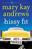 Front cover for the book Hissy Fit by Mary Kay Andrews