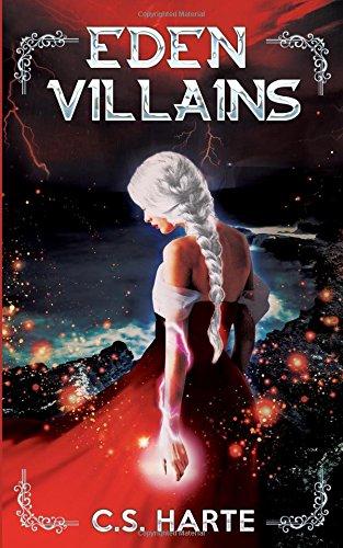 Eden Villains: A Young Adult Epic Fantasy (Eden Factions)