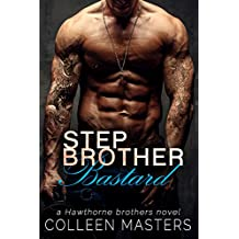Stepbrother Bastard (The Hawthorne Brothers Book 1) (English Edition)
