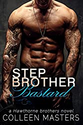 Stepbrother Bastard (The Hawthorne Brothers Book 1) (English Edition)