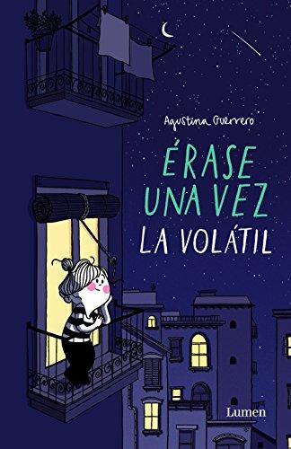 Descargar Libro Érase una vez la Volátil de Agustina Guerrero