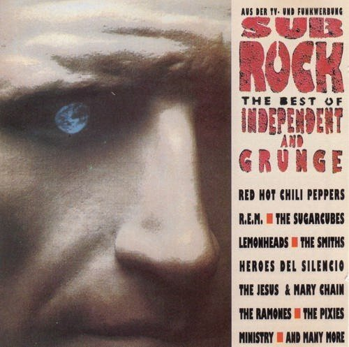 Sub Rock: Best of Independent and Grunge