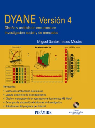 DYANE Versión 4 / DYANE Version 4: Diseño y análisis de encuestas en investigación social y de mercados / Design and Analysis of Social Surveys and ... (Economía Y Empresa / Economy and Business) por Miguel Santesmases Mestre